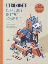 Jan Schwochow et Thomas Ramge - L'économie comme vous ne l'avez jamais vue - Comprendre l'économie en 99 infographies.