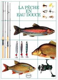 Jan Sedlar et  Collectif - La pêche en eau douce.