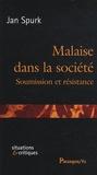 Jan Spurk - Malaise dans la société - Soumisson et résistance.