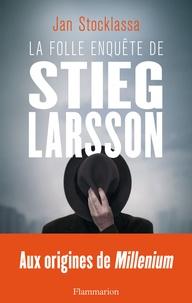Era-circus.be La folle enquête de Stieg Larsson - Sur la trace des assassins d'Olof Palme Image