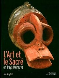 Jan Strybol - L'Art et le sacré en pays Mumuye.