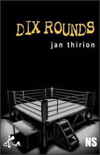 Jan Thirion - Dix rounds.