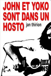 Jan Thirion - John et Yoko sont dans un hosto.