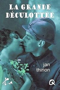 Jan Thirion - La grande déculottée.
