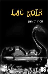 Jan Thirion - Lac noir.