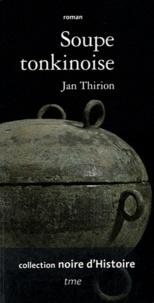 Jan Thirion - Soupe tonkinoise.