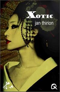 Jan Thirion - Xotic.