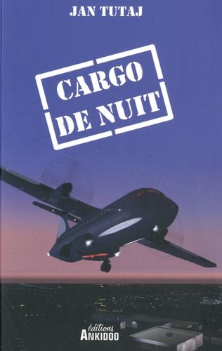 Jan Tutaj - Cargo de nuit.