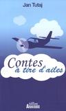 Jan Tutaj - Contes à tire d'ailes.