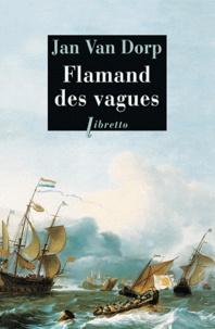 Jan Van Dorp - Flamand des vagues.