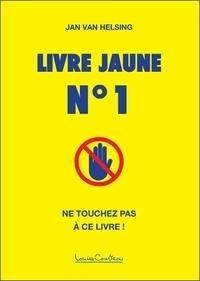 Jan Van Helsing - Livre jaune N° 1.