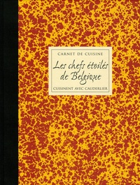 Les chefs étoilés de Belgique cuisinent avec Cauderlier.pdf
