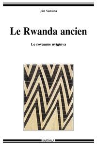 Openwetlab.it Le Rwanda ancien - Le royaume nyiginya Image