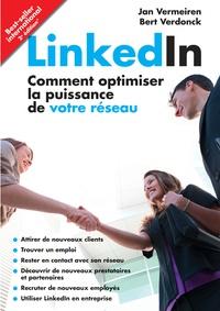 LinkedIn- Comment optimiser la puissance de votre réseau - Jan Vermeiren   Showmesound.org