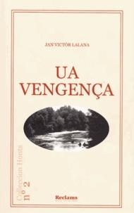 Jan Victor Lalana - Ua Vengença - Edition en occitan.
