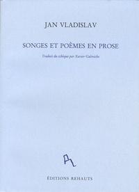 Jan Vladislav - Songes et poèmes en prose.
