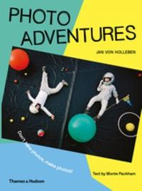 Photo adventures dont take photos, make photos! /anglais.pdf
