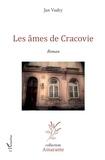 Jan Vudry - Les âmes de Cracovie.