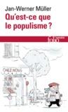 Jan-Werner Müller - Qu'est-ce que le populisme? - Définir enfin la menace.