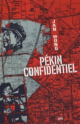 Jan Wong - Pékin confidentiel.