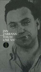 Jan Zàbrana - Toute une vie.