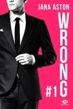 Jana Aston - Wrong Tome 1 : .
