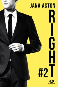 Jana Aston - Wrong Tome 2 : Right.