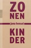 Jana Hensel - Zonenkinder.