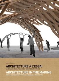 Jana Revedin et Marie-Hélène Contal - Architecture à l'essai - Le concours étudiant gau:di sur l'architecture durable.