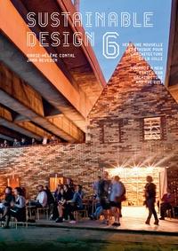Jana Revedin et Marie-Hélène Contal - Sustainable design - Vers une nouvelle éthique pour l'architecture et la ville Tome 6.
