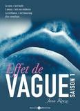 Jana Rouze - Effet de Vague, saison 1.