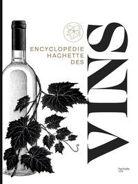 Jancis Robinson - Encyclopédie Hachette des vins.