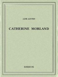 Jane Austen - Catherine Morland.