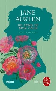 Jane Austen - Du fond de mon coeur - Lettres à ses nièces.