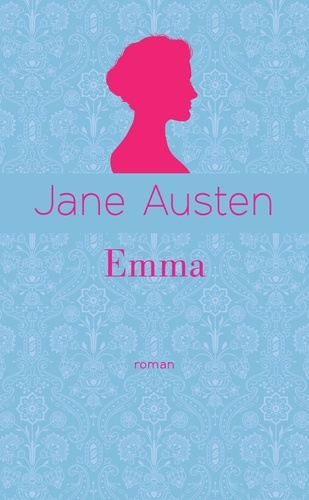 Jane Austen - Emma - Edition collector.