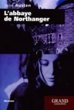 Jane Austen - L'abbaye de Northanger (Catherine Morland).