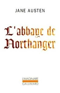 Jane Austen - L'abbaye de Northanger.