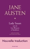 Jane Austen - Lady Susan, Les Watson, Sanditon, nouvelle traduction.