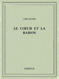 Jane Austen - Le coeur et la raison.