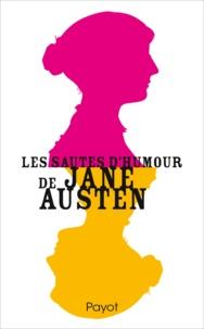 Jane Austen et Dominique Enright - Les sautes d'humour de Jane Austen.