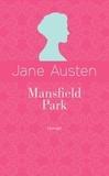 Jane Austen - Mansfield Park - Edition collector.