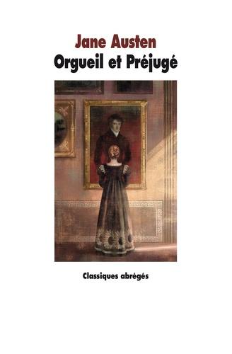 Orgueil et Préjugé  Texte abrégé