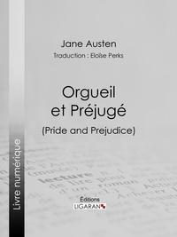 Jane Austen et  Ligaran - Orgueil et Préjugé.