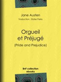 Jane Austen et Eloïse Perks - Orgueil et Préjugé.