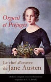 Jane Austen et Eloïse Perks - Orgueil et Préjugés - Le chef-d'œuvre de Jane Austen (Edition intégrale avec les illustrations originales de C. E. Brock) - Pride and Prejudice.