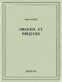 Télécharger des livres gratuits sur epub Orgueil et préjugés