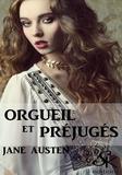 Jane Austen - Orgueils et Préjugés.