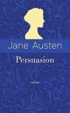 Jane Austen - Persuasion - Edition collector.