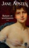 Jane Austen - Raison et sentiments.