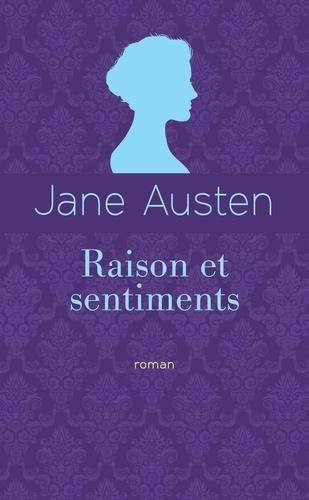 Jane Austen - Raison et sentiments - Edition collector.